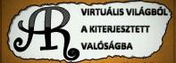 Virtuális világból a Kiterjesztett valóságba!